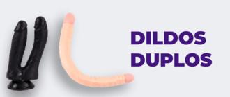 Dildos e Vibrador Duplo